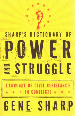 Sharp's Dictionary of Power and Struggle