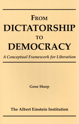 From Dictatorship to Democracy, A Conceptual Framework for Liberation