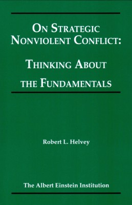 On Strategic Nonviolent Conflict: Thinking About the Fundamentals